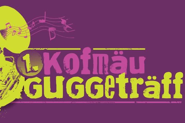 1. Kofmäu Guggeträff