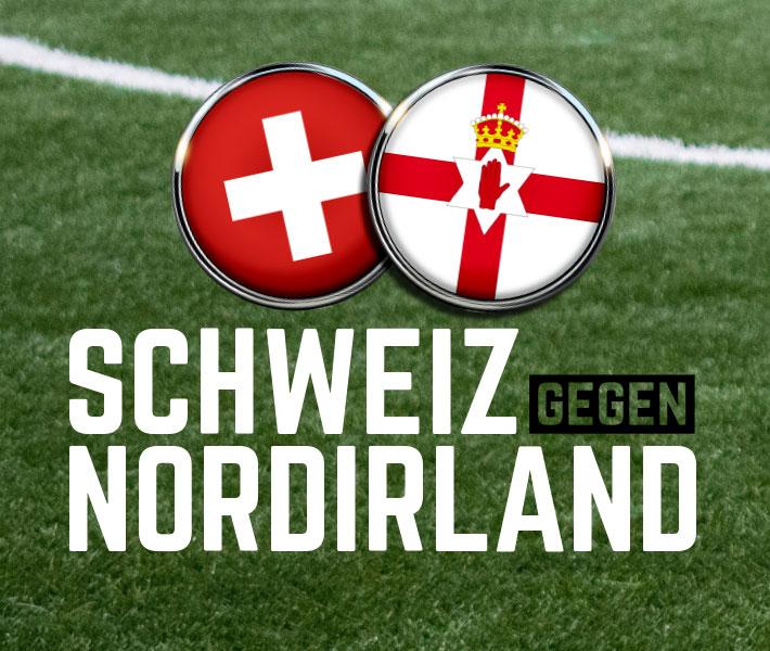 Schweiz – Nordirland