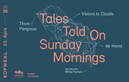 Frisch bestätigt: Tales Told On Sunday Mornings