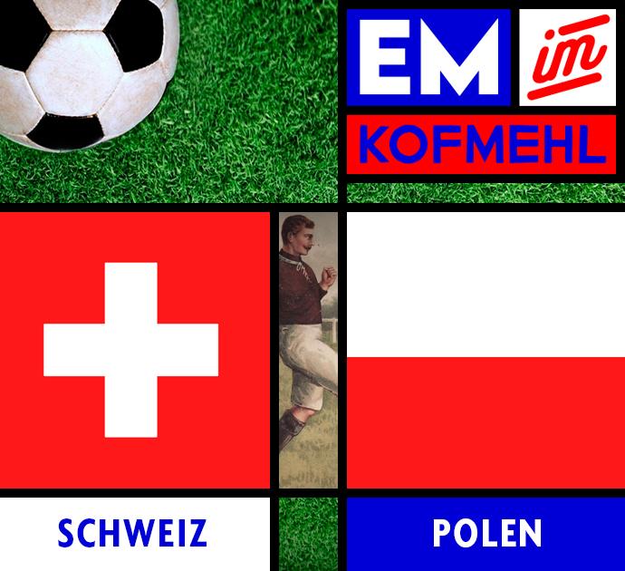 EM Achtelfinal Schweiz – Polen