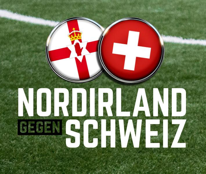Nordirland – Schweiz