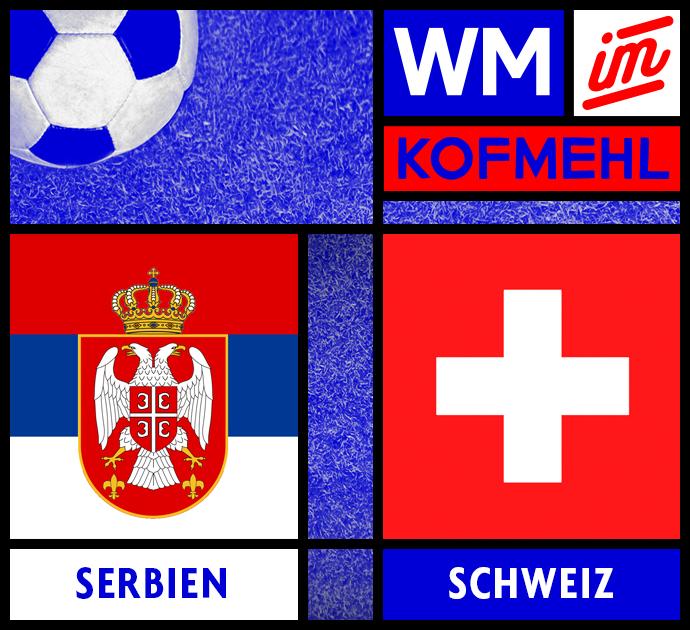 Serbien – Schweiz